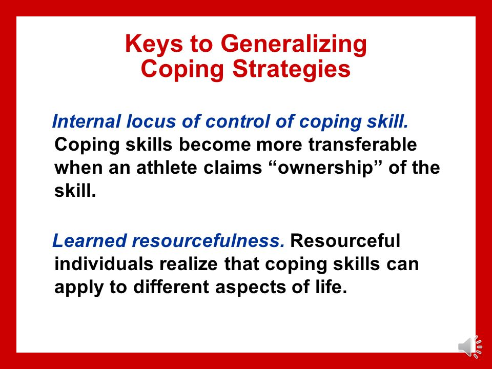 Keys to Generalizing Coping Strategies