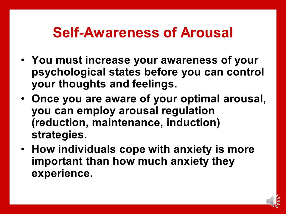 Self-Awareness of Arousal
