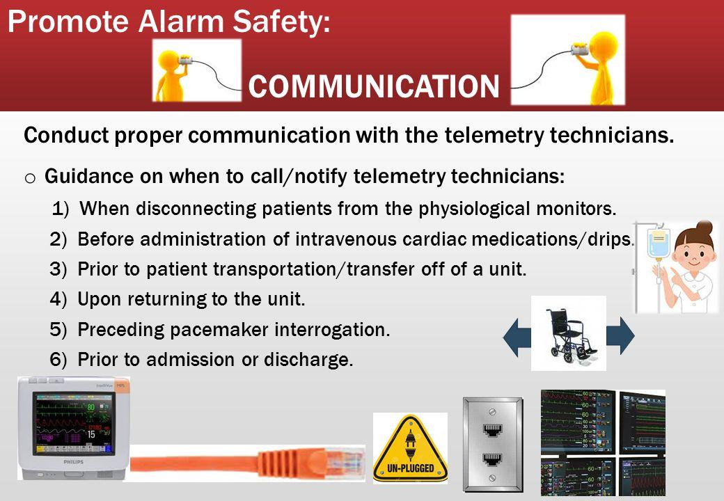 Promote Alarm Safety: COMMUNICATION