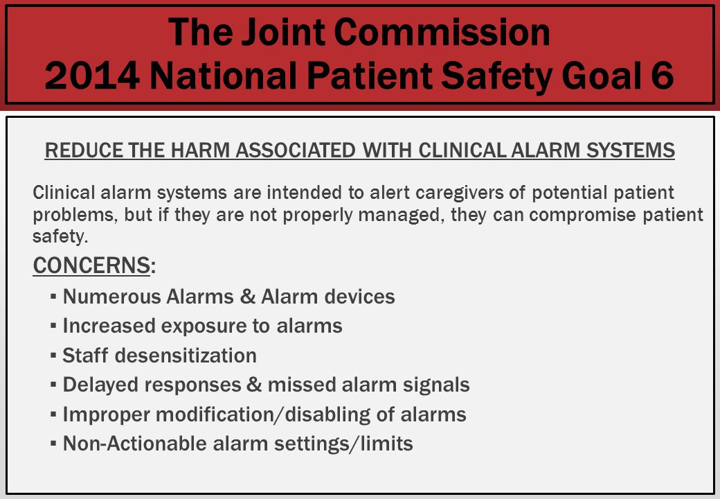 The Joint Commission 2014 National Patient Safety Goal 6