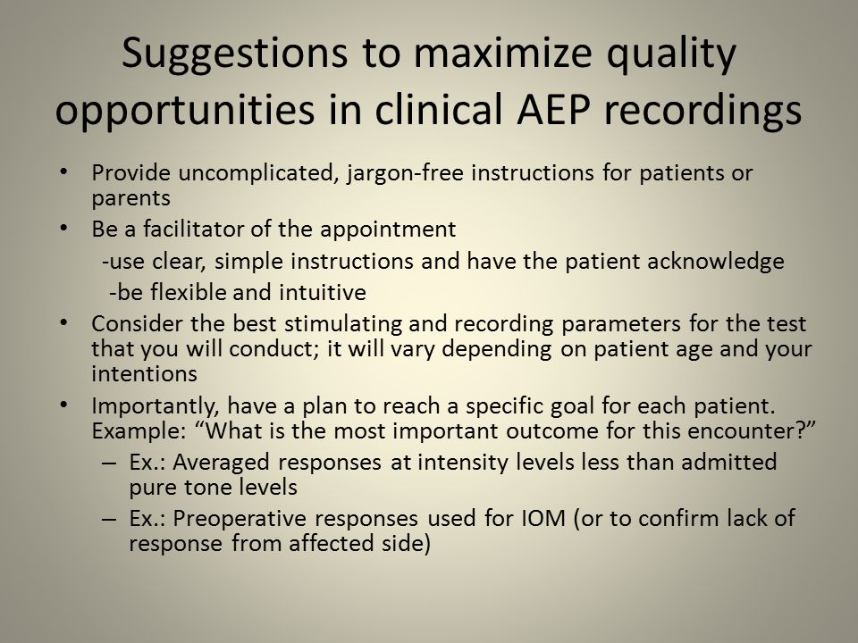 Suggestions to maximize quality opportunities in clinical AEP recordings