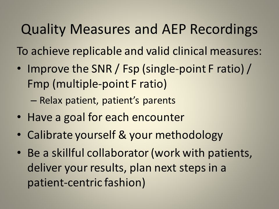 Quality Measures and AEP Recordings