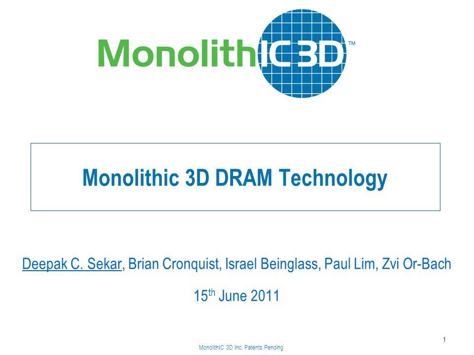 Monolithic 3D DRAM Technology