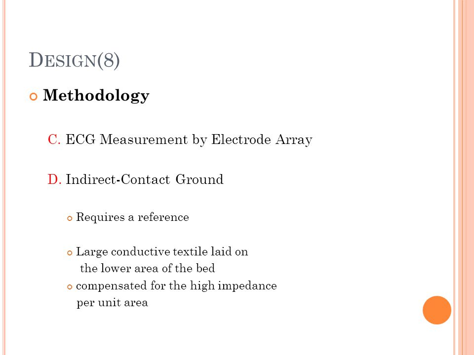 Design(8) Methodology C. ECG Measurement by Electrode Array