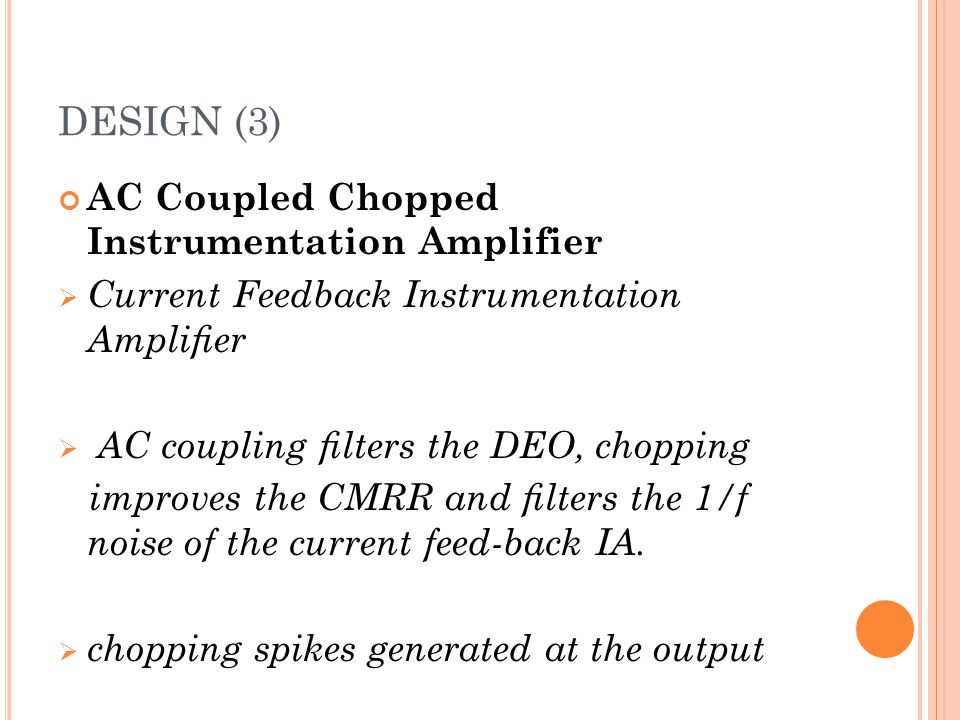 DESIGN (3) AC Coupled Chopped Instrumentation Amplifier