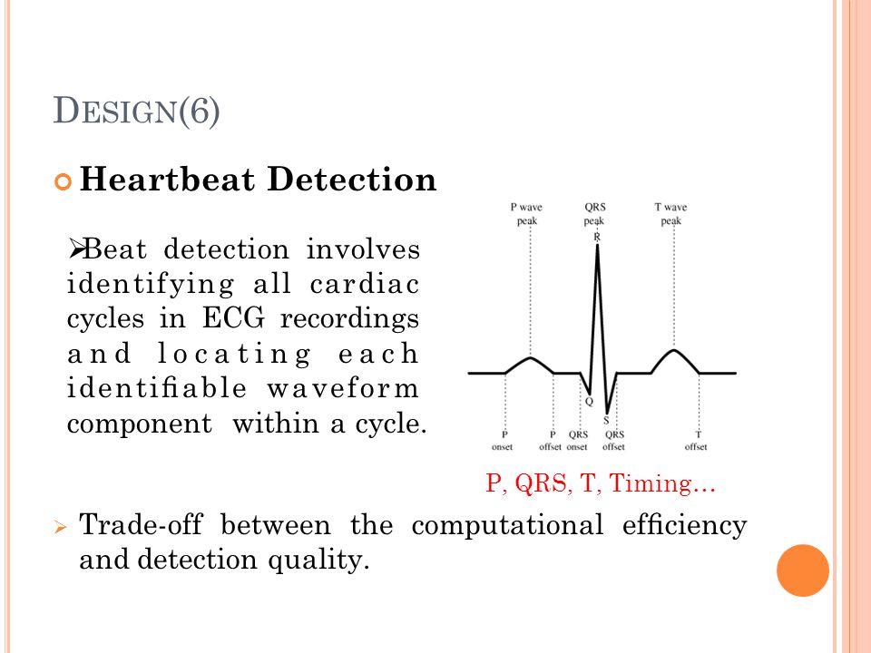 Design(6) Heartbeat Detection