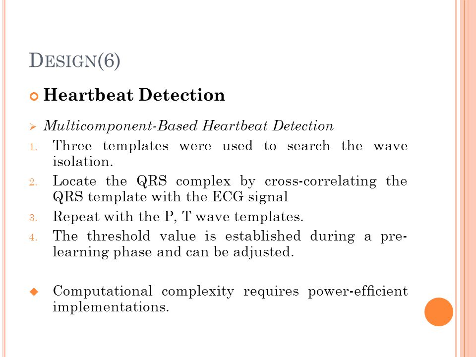 Design(6) Heartbeat Detection Multicomponent-Based Heartbeat Detection