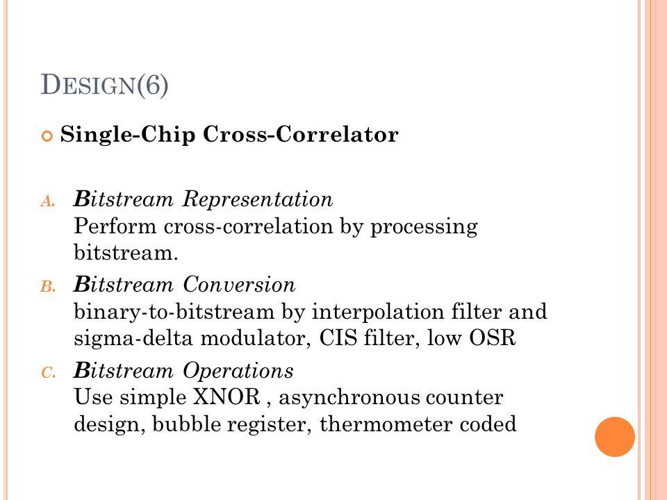 Design(6) Single-Chip Cross-Correlator