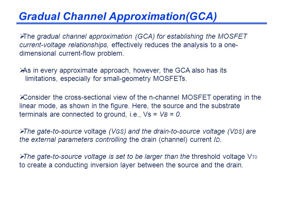 Gradual Channel Approximation(GCA)