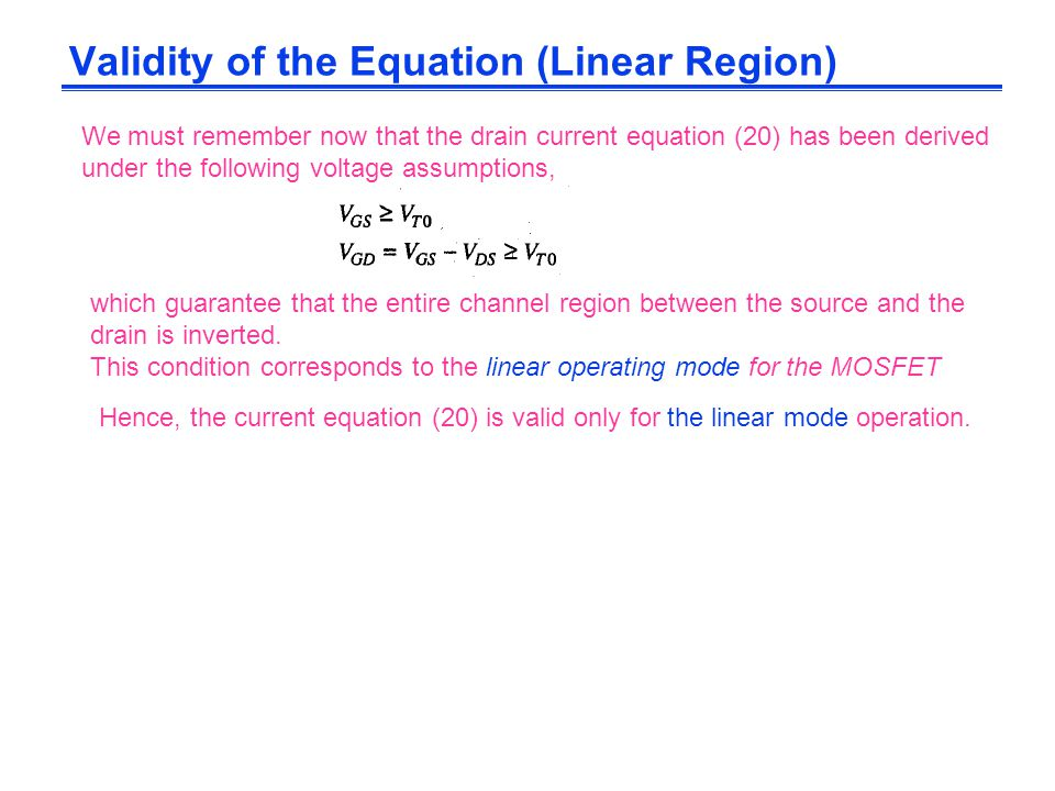 Validity of the Equation (Linear Region)