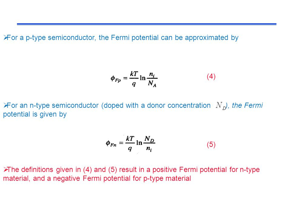 For a p-type semiconductor, the Fermi potential can be approximated by