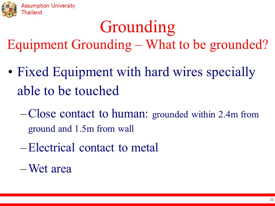 Grounding Equipment Grounding – What to be grounded
