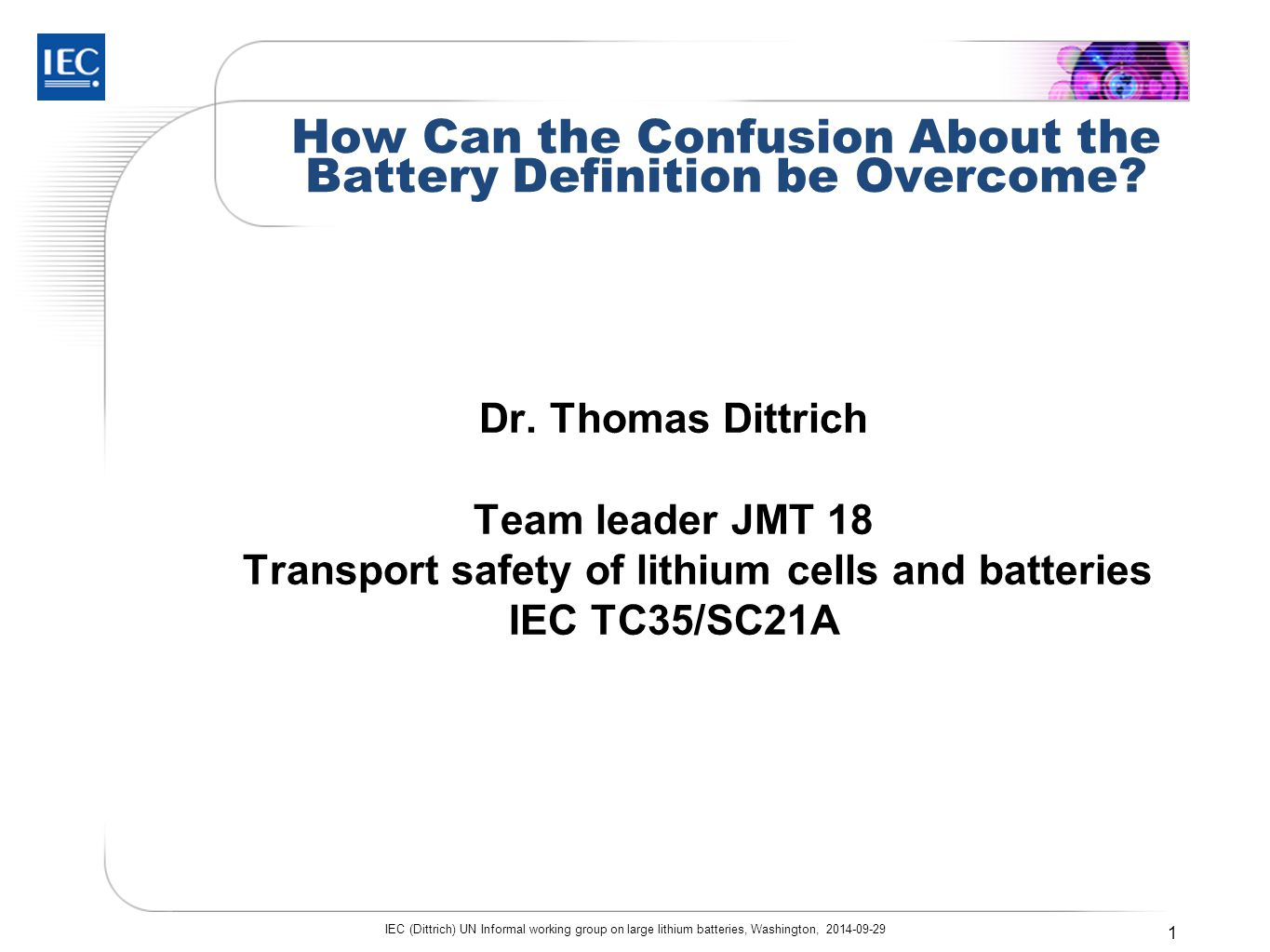 How Can the Confusion About the Battery Definition be Overcome