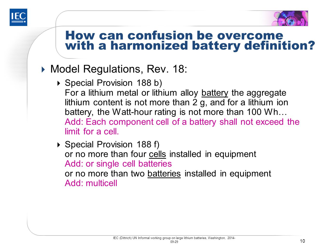 How can confusion be overcome with a harmonized battery definition