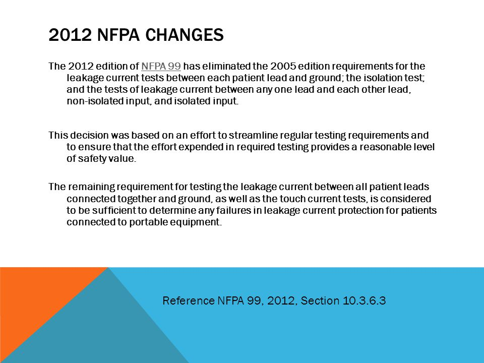2012 NFPA changes Reference NFPA 99, 2012, Section 10.3.6.3