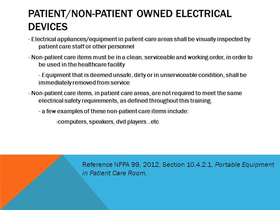 Patient/non-patient owned electrical devices