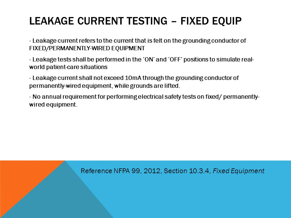 Leakage Current testing – Fixed Equip