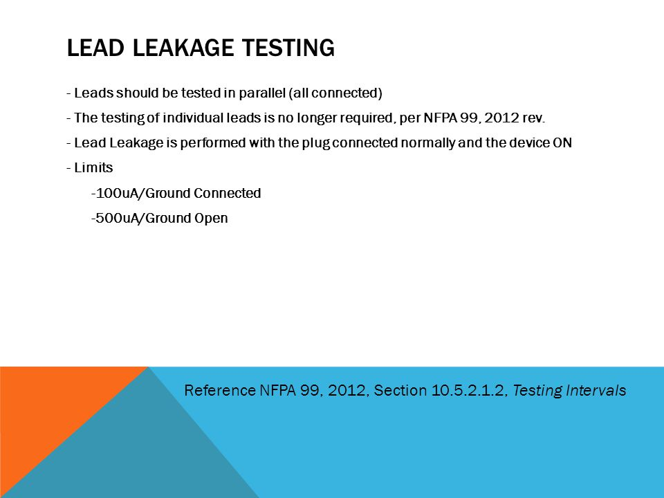 Lead leakage testing