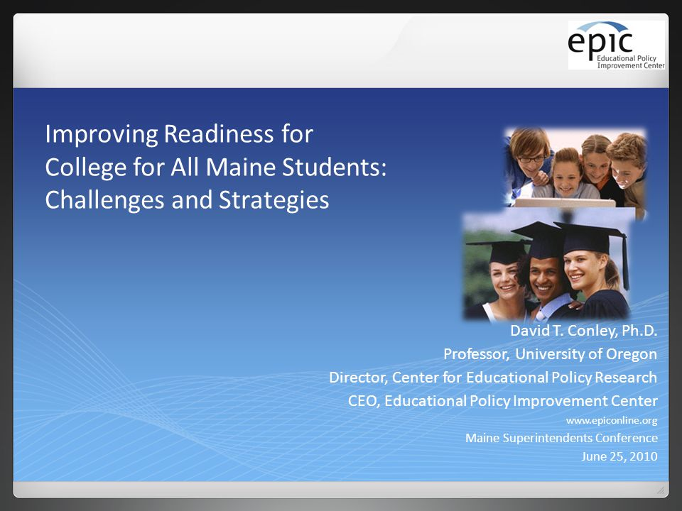 Improving Readiness for College for All Maine Students: Challenges and Strategies