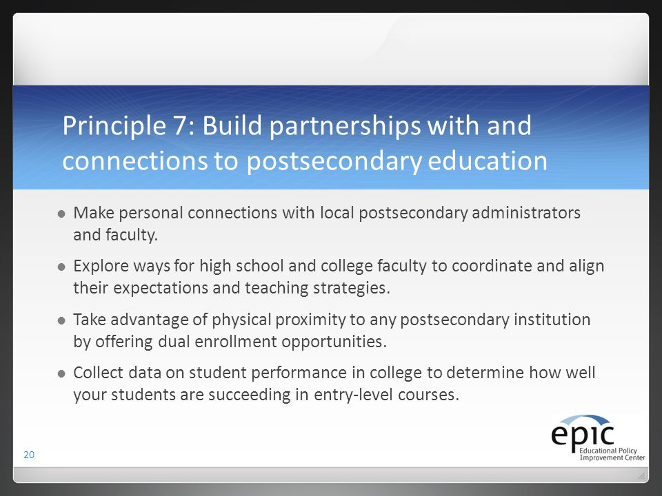 Principle 7: Build partnerships with and connections to postsecondary education