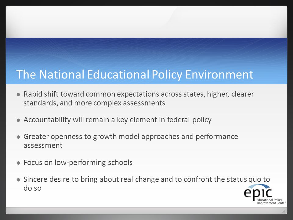 The National Educational Policy Environment