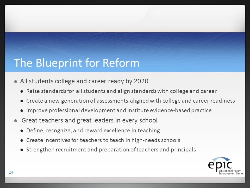 The Blueprint for Reform