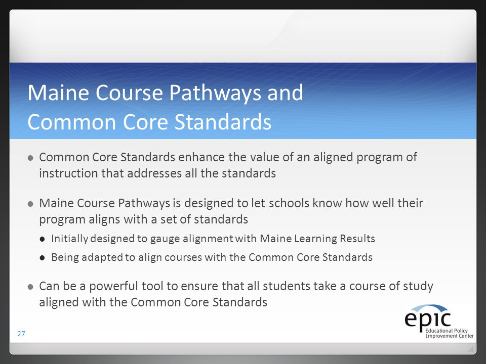 Maine Course Pathways and Common Core Standards