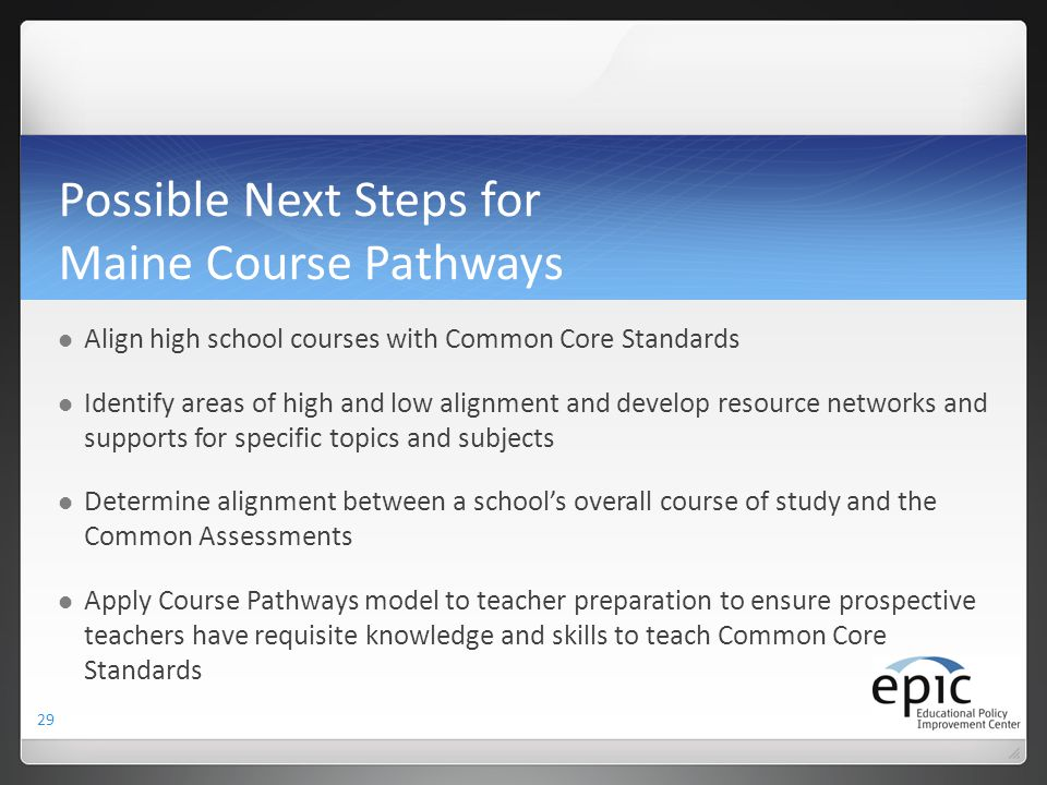 Possible Next Steps for Maine Course Pathways