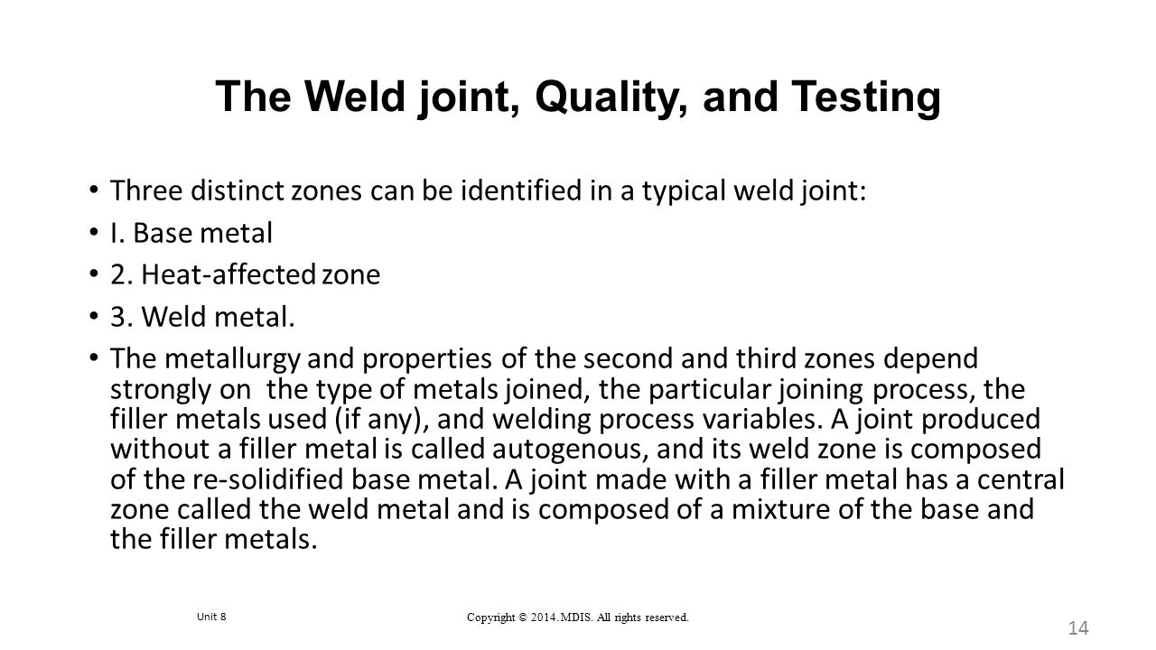 The Weld joint, Quality, and Testing