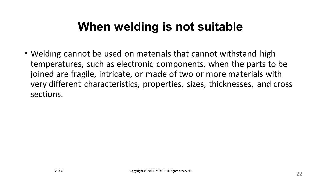 When welding is not suitable