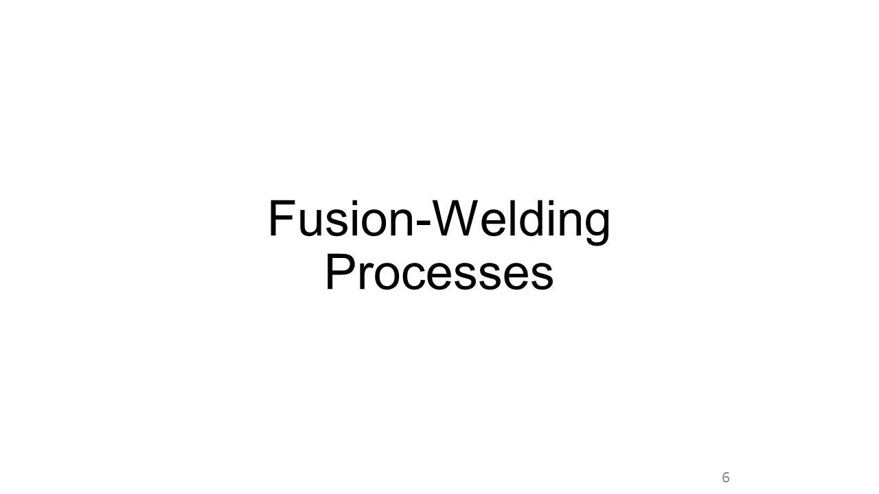 Fusion-Welding Processes