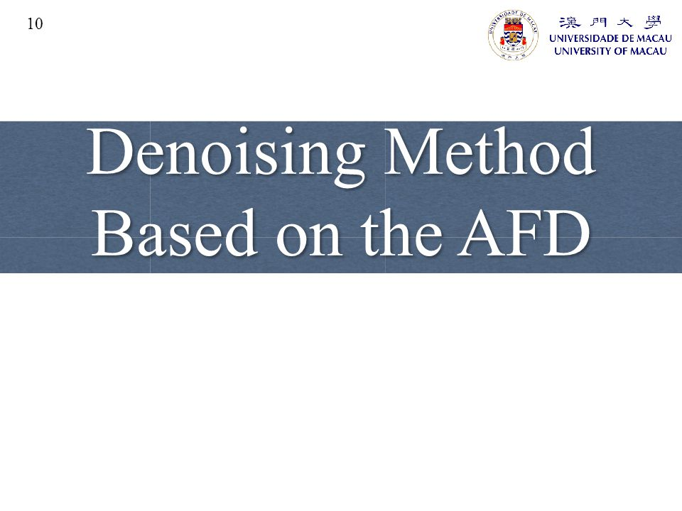 Denoising Method Based on the AFD