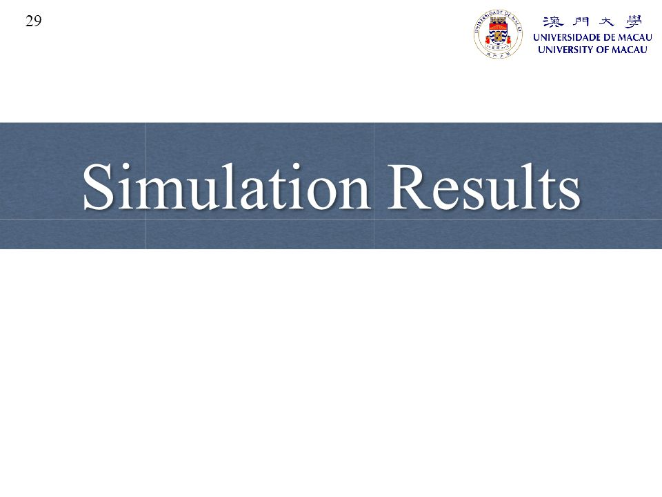 29 Simulation Results