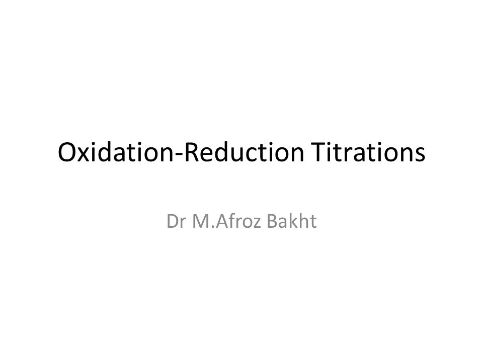 Oxidation-Reduction Titrations