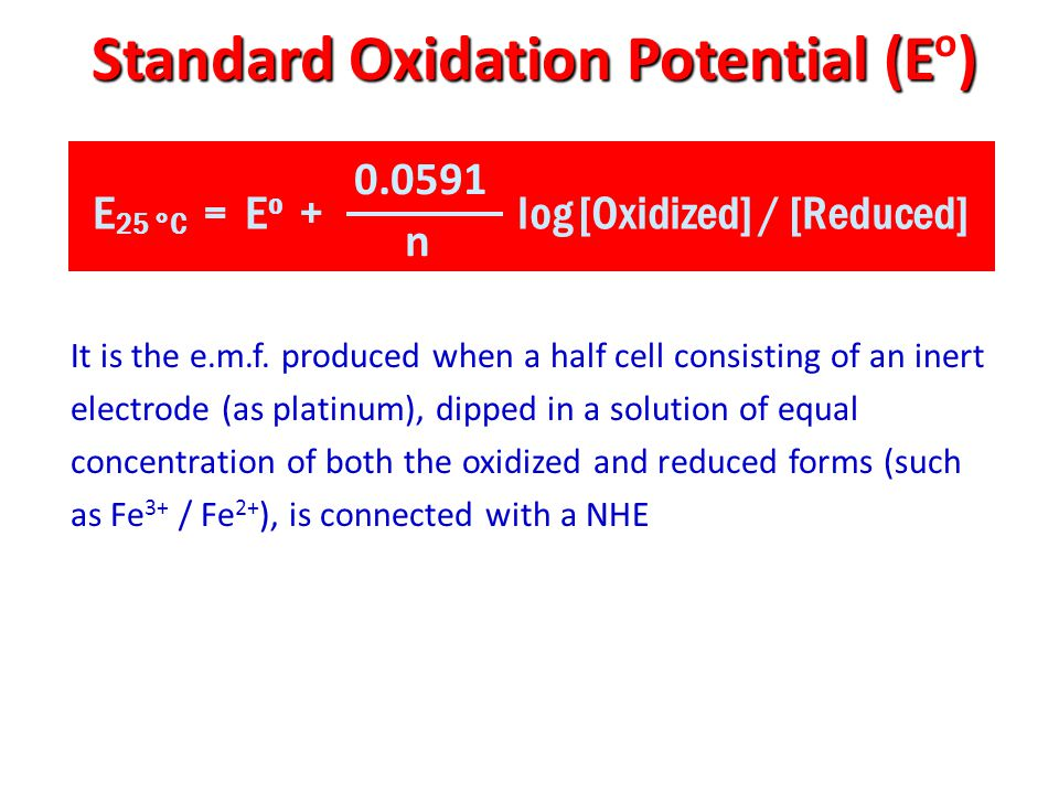 Standard Oxidation Potential (Eo)