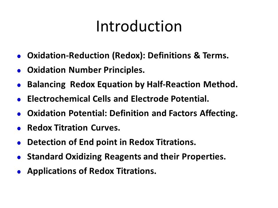 Introduction Oxidation-Reduction (Redox): Definitions & Terms.