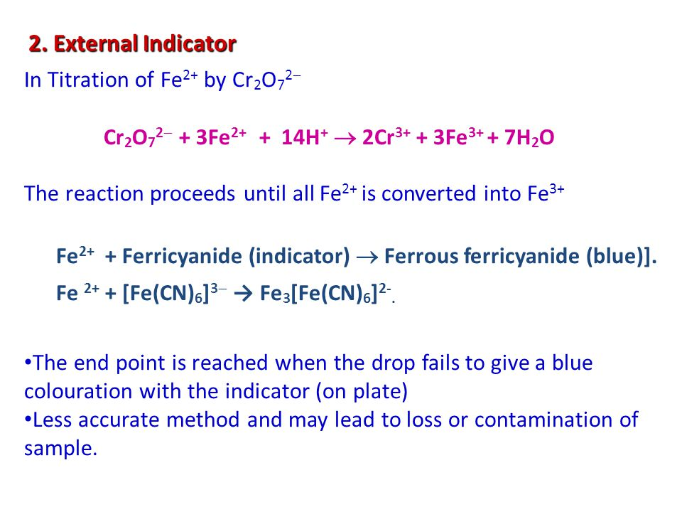 2. External Indicator In Titration of Fe2+ by Cr2O72