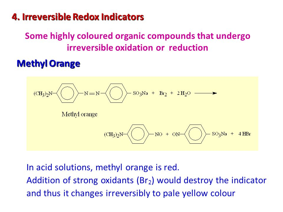 4. Irreversible Redox Indicators