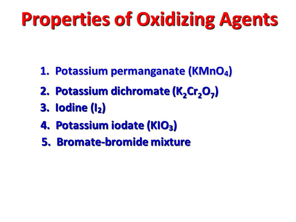 Properties of Oxidizing Agents