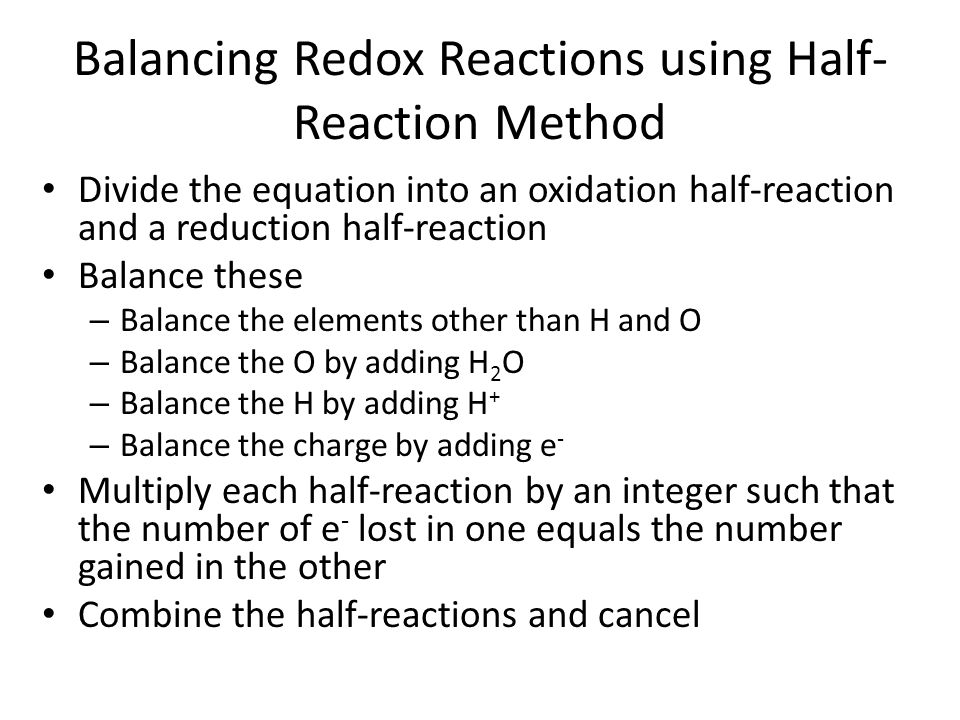 Balancing Redox Reactions using Half-Reaction Method