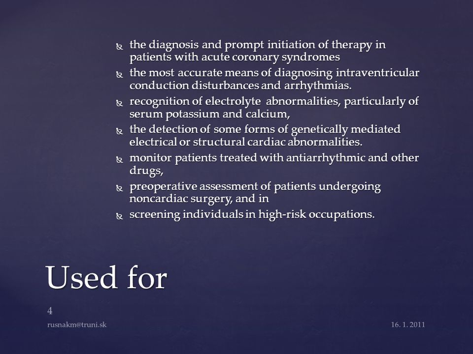 the diagnosis and prompt initiation of therapy in patients with acute coronary syndromes