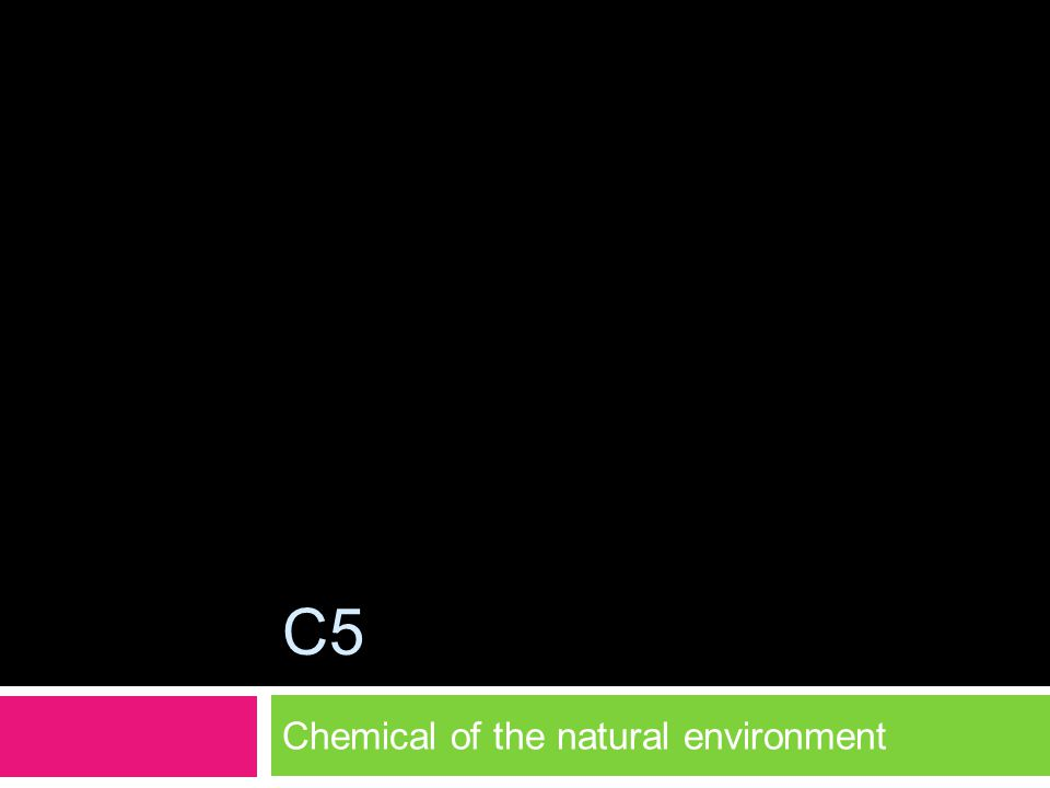 Chemical of the natural environment