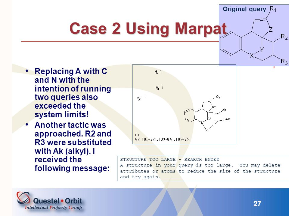 Original query Case 2 Using Marpat. Replacing A with C and N with the intention of running two queries also exceeded the system limits!