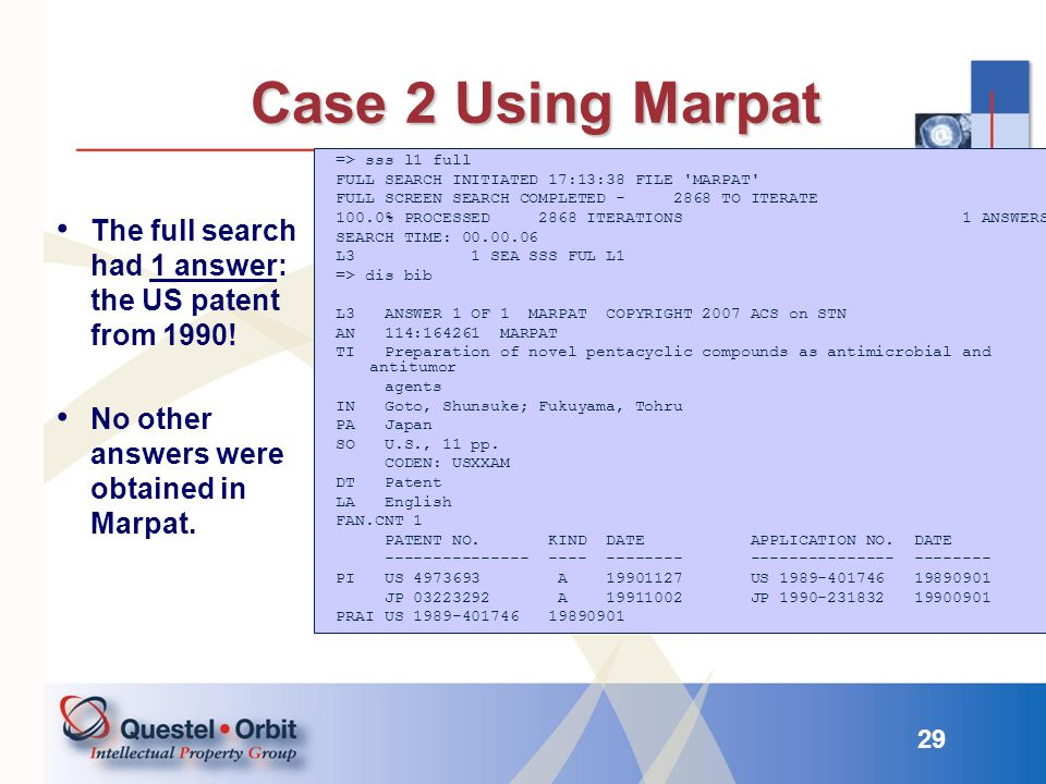 Case 2 Using Marpat => sss l1 full. FULL SEARCH INITIATED 17:13:38 FILE MARPAT FULL SCREEN SEARCH COMPLETED - 2868 TO ITERATE.
