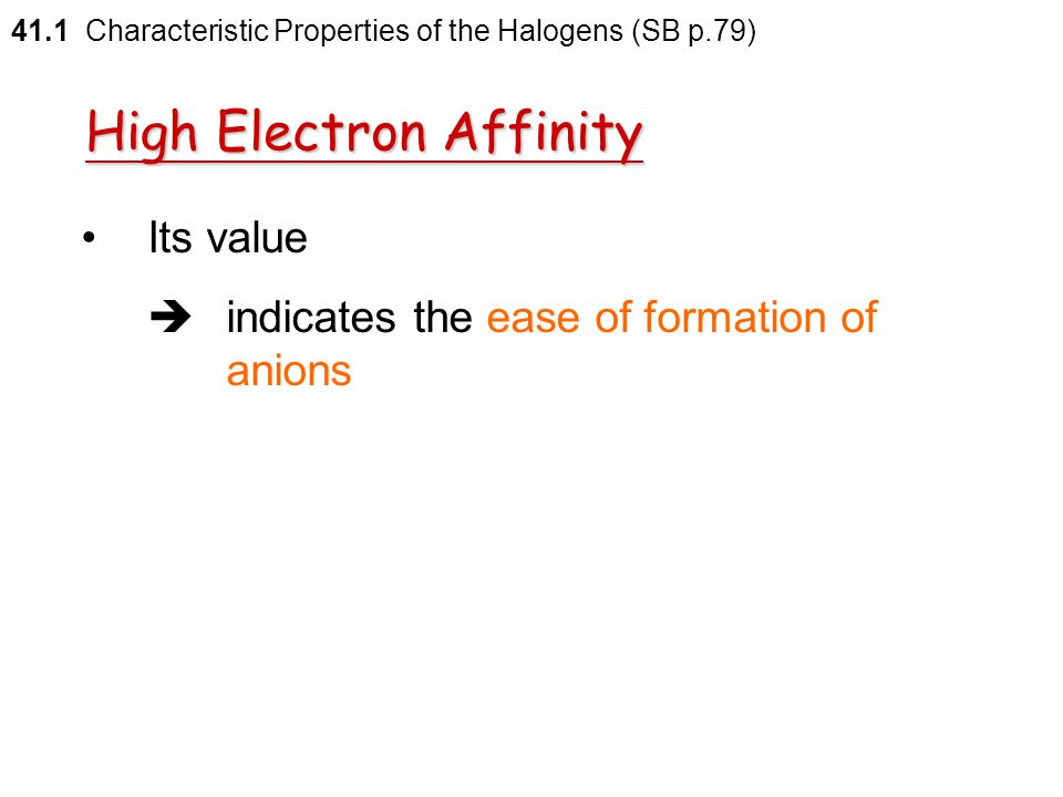 High Electron Affinity
