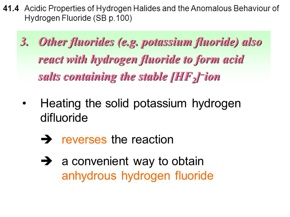 Heating the solid potassium hydrogen difluoride