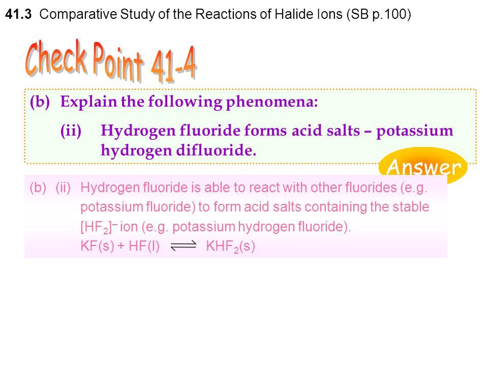 Check Point 41-4 Answer (b) Explain the following phenomena: