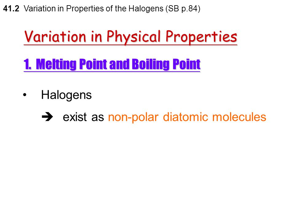 Variation in Physical Properties