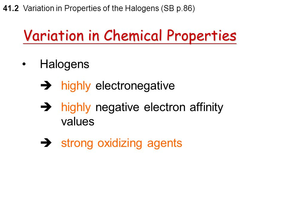 Variation in Chemical Properties