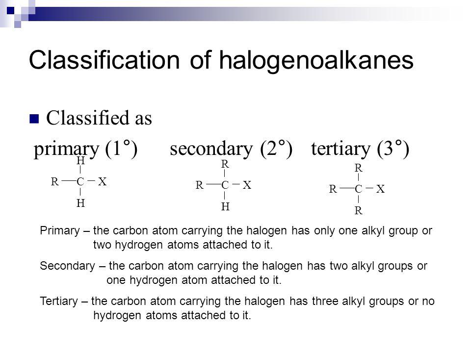 Classification of halogenoalkanes